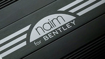 Bentley Partners with British Audio Manufacturer Naim