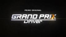 Grand Priz Driver, la serie su Amazon Prime Video