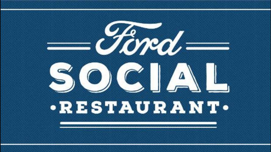 Ford lancia il Social Restaurant